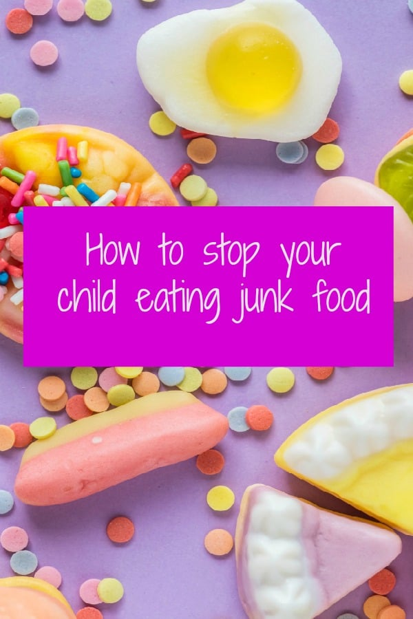 How to stop a child eating junk food