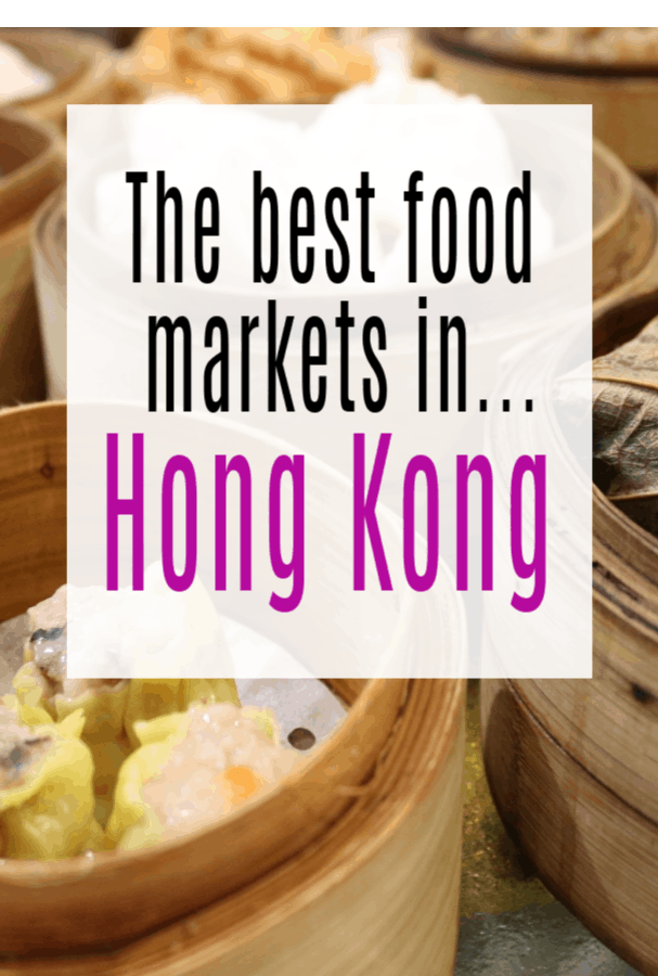 Best Food Markets to Visit in Hong Kong