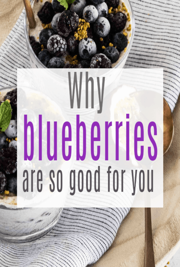How are blueberries good for you